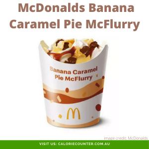 McDonalds Banana Caramel Pie McFlurry
