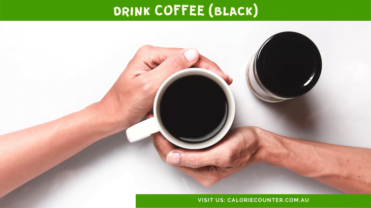 Drink Black Coffee to Lose Weight