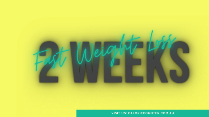 Lose Weight Fast in 2 Weeks