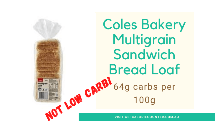 Coles Not Low carb bread
