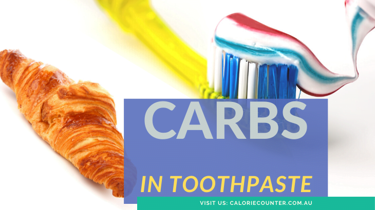 Carbs in Toothpaste